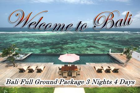 Bali Full Ground Package 3 nights 4 days